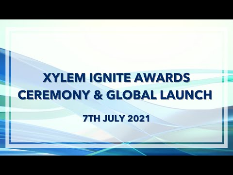 Xylem Ignite Global Launch and Innovation Challenge Awards Ceremony Xylem Ignite is Xylem's global youth program to develop a strong network of passio...
