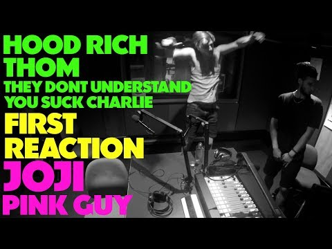 JOJI FIRST REACTION - HOOD RICH/THOM/THEY DONT UNDERSTAND/YOU SUCK CHARLIE (JUNGLE BEATS RADIO)