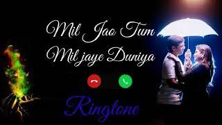 Mil Jao Tum Mil Jaye Duniya Ringtone 2020 || Female Version Tik Tok Famous Ringtone