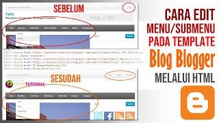 Cara Edit HTML Template Blogger Gratis untuk Ganti Menu