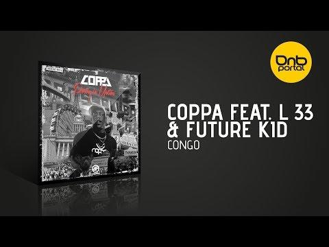 Coppa feat. L 33 & Future Kid - Congo [Audioporn]