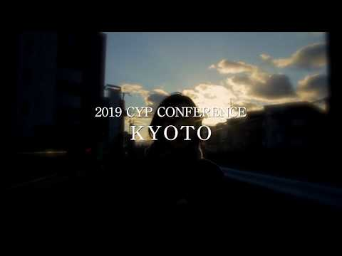 2019 CYP CONFERENCE IN KYOTO Welcome video
