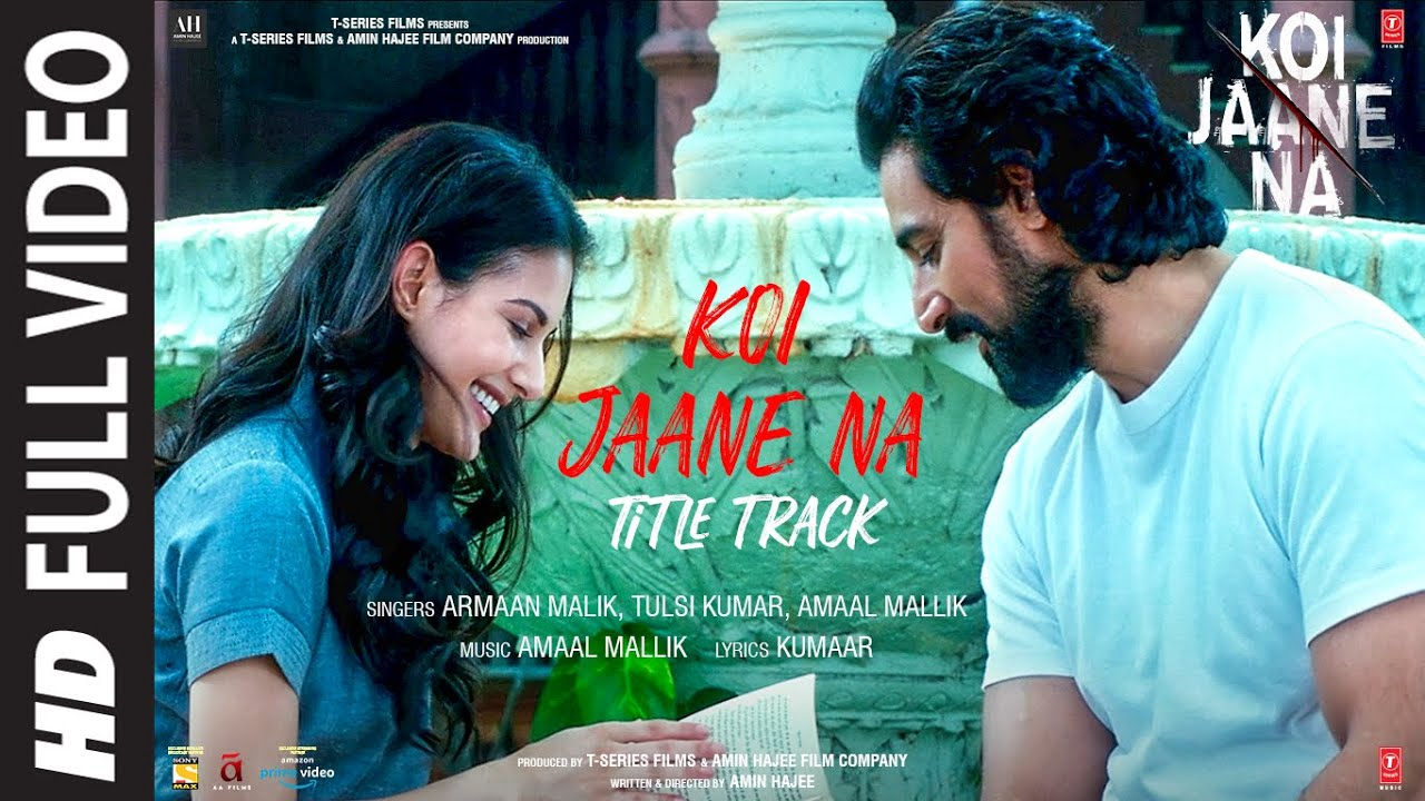 Koi Jaane Na - Title Track (Full Video) |Amaal Mallik ft. Armaan Malik, Tulsi K | New Hindi Song