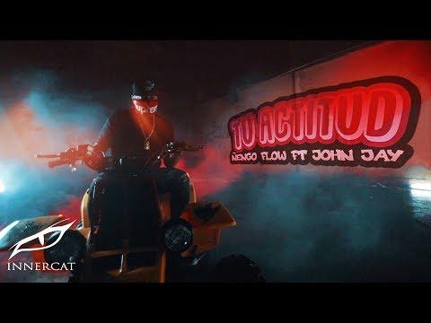 Ñengo Flow X John Jay X Real G - Tu Actitud [Official Video]