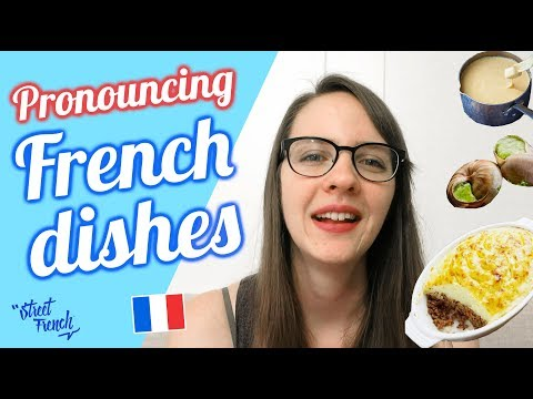 PRONOUNCE 20 FRENCH FOODS W/ A French Native Speaker