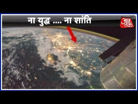 Dastak: Satellite Images Show How The Border Between India And Pakistan Is The Most Dangerous One