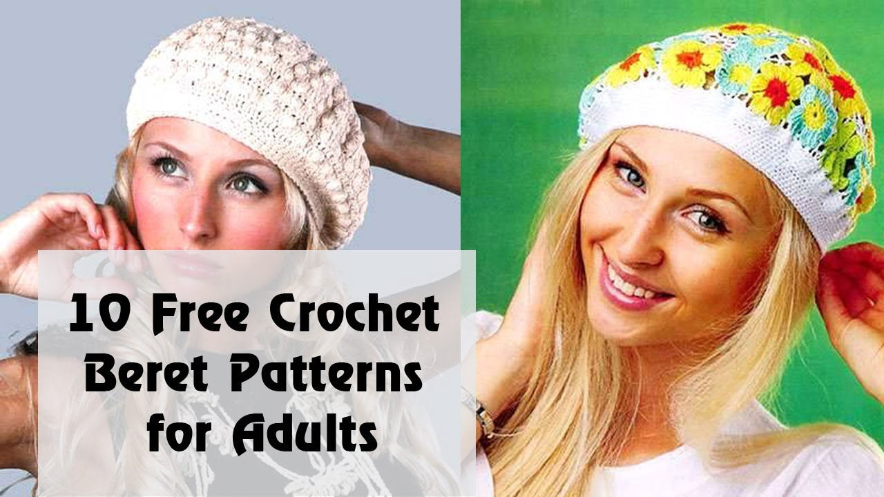 10 FREE Crochet Beret Patterns for Adults