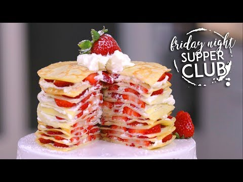 Strawberry Crepe Cake | Friday Night Supper Club