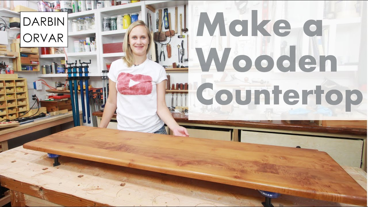 Built In Cabinet Series Pt 3: Making A Wooden Countertop | Darbin Orvar    YouTube
