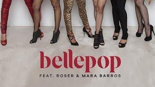 Bellepop ft. Roser & Mara Barros – We represent (Teaser)