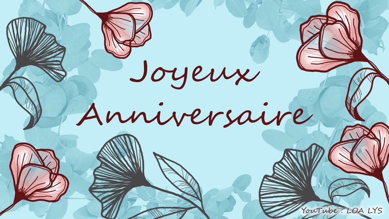 JOYEUX ANNIVERSAIRE - Carte virtuelles d'anniversaire - Fleurs - Printemps - YouTube