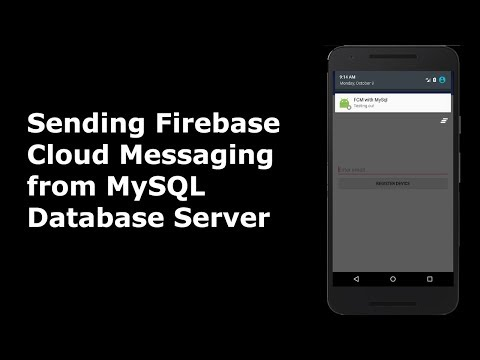 SENDING FIREBASE CLOUD MESSAGES FROM MySQL AND PHP DATABASE SERVER