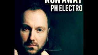 PH Electro - Run Away / HungaroSound official /