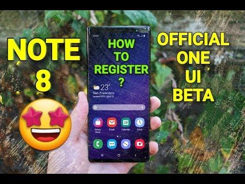 Samsung Note 8 - Get One ui Beta | How To Register