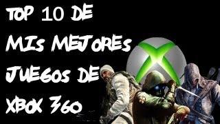 Top 10 | Mis Mejores Juegos De Xbox 360