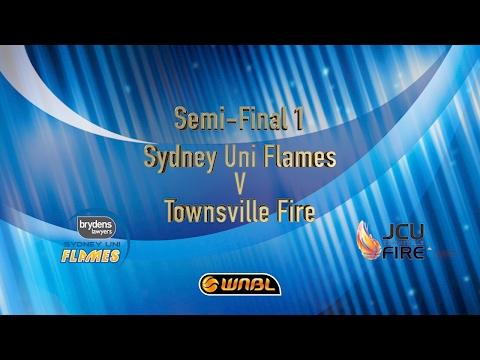 Semi-Final 1 Sydney Uni Flames Vs Townsville Fire
