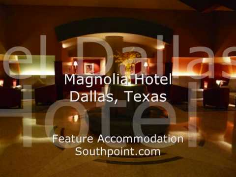 The Magnolia Hotel - Dallas, Texas - Feature Accommodation At Southpoint.com