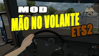 ets2  download mod  mão no volante beta