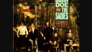 John Doe & The Sadies - The Cold Hard Facts of Life