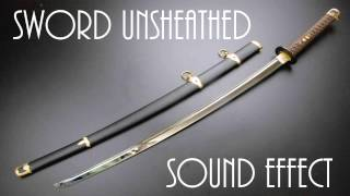 Sword Unsheathed Sound Effect - High Quality