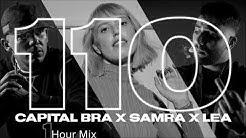 110 - Capital Bra feat. Lea & Samra (1 hour Version)