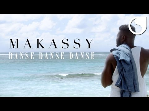 Makassy - Danse Danse Danse (OFFICIAL VIDEO)