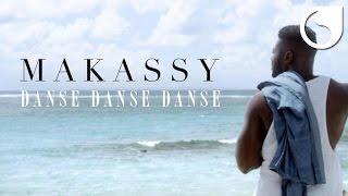 Makassy - Danse Danse Danse