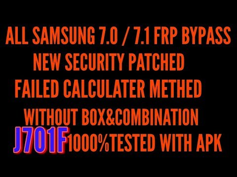 Samsung FRP Lock Bypass Solution For 2018 security patch 7 0&7 1
