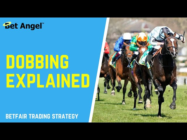 Betfair trading strategies | How to do 'Dobbing' | Clearly explained