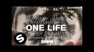 Sunnery James & Ryan Marciano - One Life ft. Miri Ben-Ari (Played by Pete Tong BBC Radio 1)