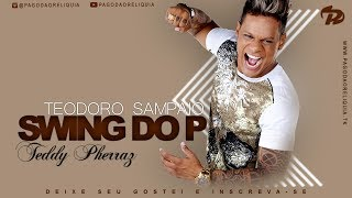 Swing do P ao Vivo em Teodoro Sampaio 2010