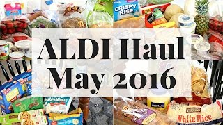 My First ALDI Haul EVER! | May 2016