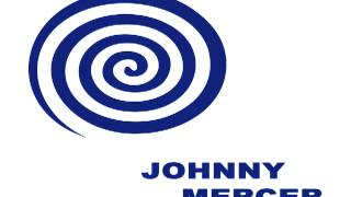 Johnny Mercer - The Thousand Islands Song