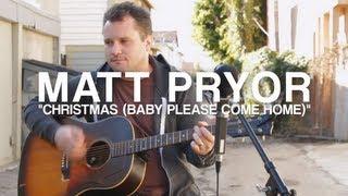Matt Pryor - Christmas (Baby Please Come Home) - FILTER Magazine