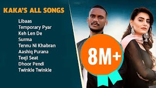 Kaka All songs (Original Full Songs) 2021 | Audio Jukebox 2021 | Libaas | Temporary Pyar