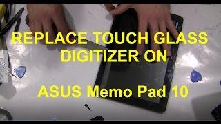Скачать How To Replace Glass Digitizer On Asus Memo Pad 10 Crocfix