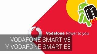 Nuevos móviles Vodafone: Smart V8 y Smart E8