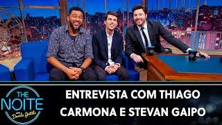 Entrevista com Thiago Carmona e Stevan Gaipo | The Noite (13/08/19)