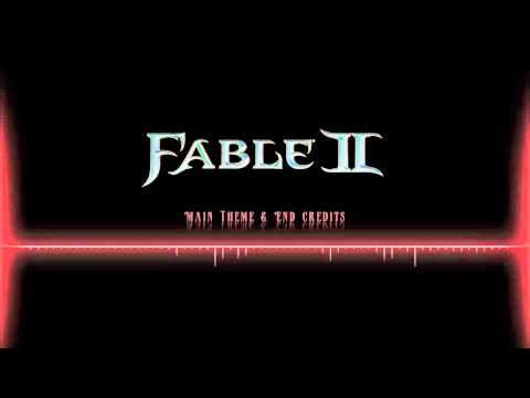 Fable II OST  |  Main Theme & End Credits
