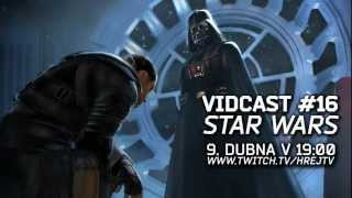 vidcast-15-star-wars-hry