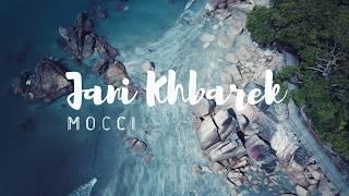 Mocci - Jani khbarek  ( Prod. CERTIBEATS )