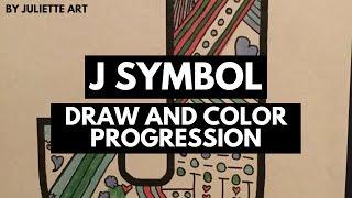 J Symbol Draw and Color Progression // Juliette Art