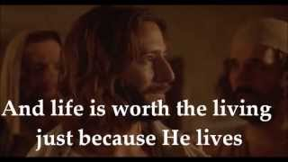 Because He Lives I Can Face Tomorrow - Lyrics & Movie