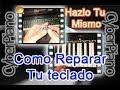 Como Reparar Cualquier Teclado de Piano Electrónico Fáciil