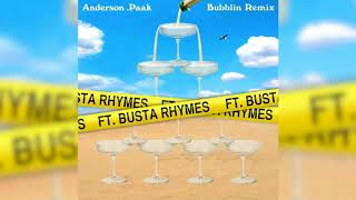 Anderson .Paak - Bubblin Remix feat. Busta Rhymes (Official Audio)