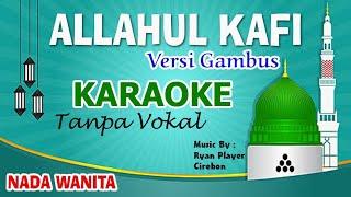 VIRAL Tiktok !! ALLAHUL KAFI KARAOKE TERBARU [Full Lirik] ~ NADA WANITA ~ Ryan Player Cirebon