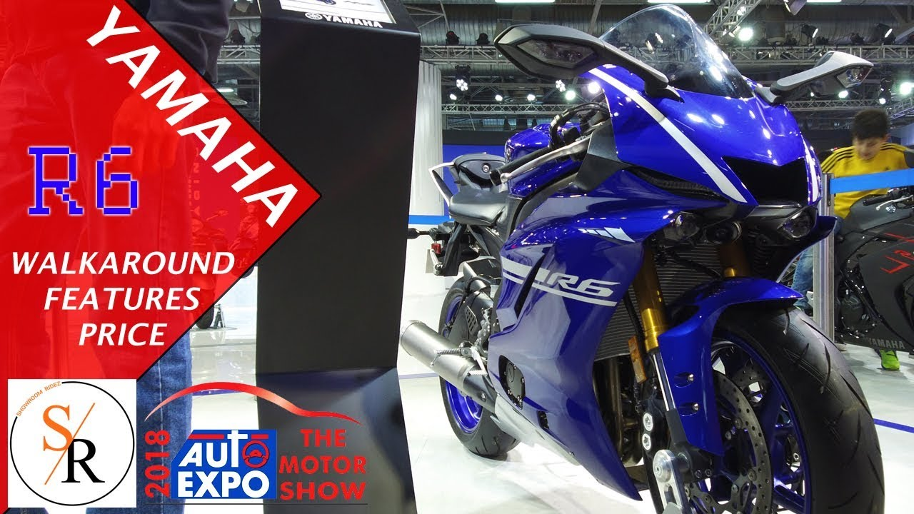 yamaha r6 | features | price | auto expo 2018 | india exposition