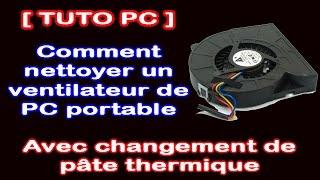 [ Tuto PC ] Comment nettoyer son ventilateur sur un PC portable (HD 1080p)