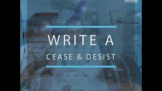 How to Write a Cease and Desist Letter