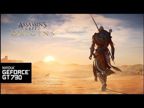 Assassin's Creed Origins - Benchmark  - GT 730 |